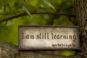 "A sign that says, ""I am still learning."""